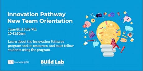 Innovation Pathway New Team Orientation tickets