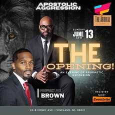 """Apostolic Aggression: """"The Opening!"""" tickets"""