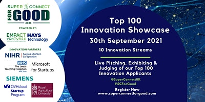 Super Connect For Good Competition 2021 – Top 100 Innovation Showcase