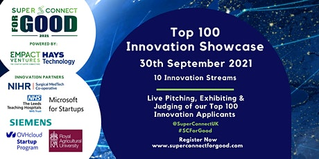 Super Connect For Good Competition 2021 - Top 100 Innovation Showcase tickets