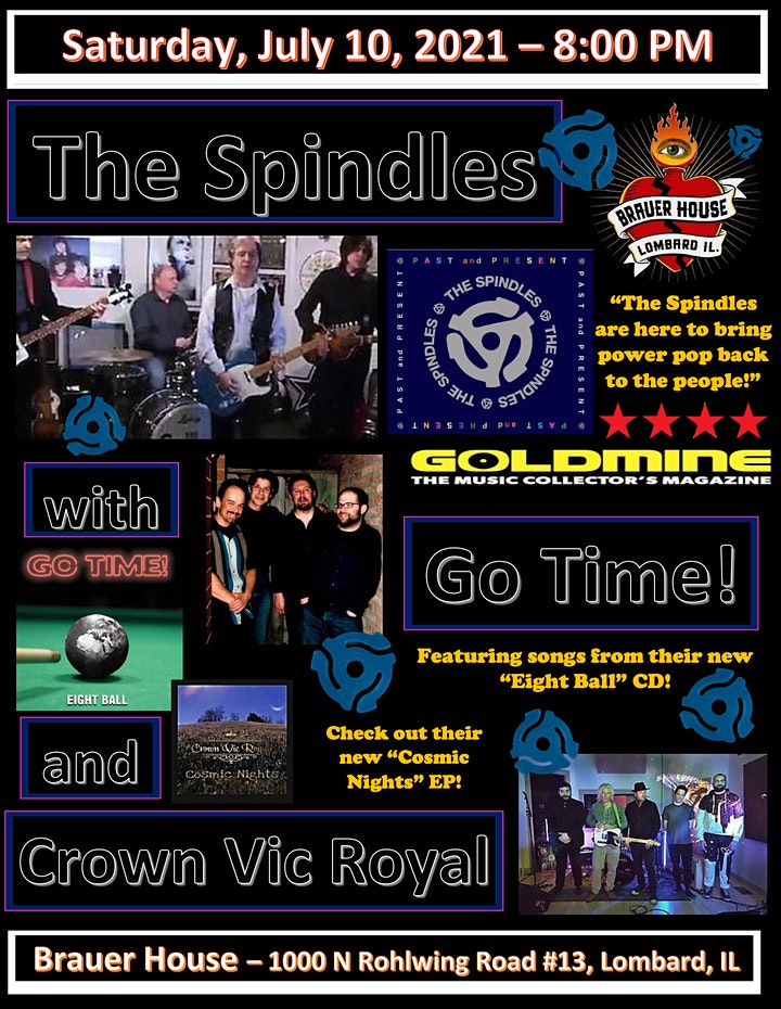 The Spindles • Go Time! • Crown Vic Royal at BrauerHouse Lombard image