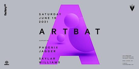 FACTORY 93 Presents : ARTBAT tickets