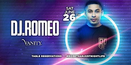 Vanity Saturdays: DJ ROMEO REYES! tickets