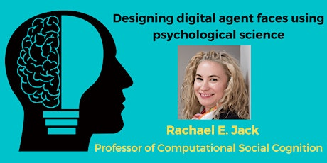 Designing digital agent faces using psychological science tickets