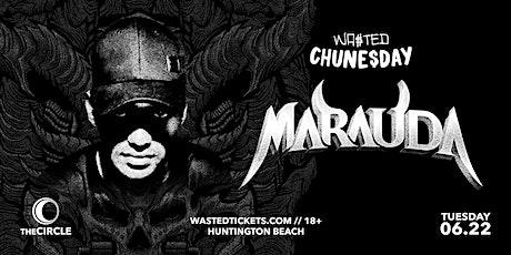 Orange County: Chune$day w/ Marauda [18 & Over] tickets