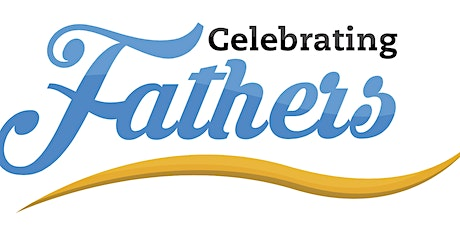 """8:00am - """"FATHER'S DAY"""" tickets"""
