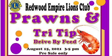 Prawns & Tri Tip Drive by Feed tickets