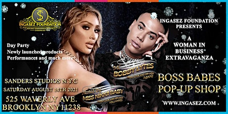 BOSS BABES POP-UP SHOP hosted by MISS NIKKII BABY tickets
