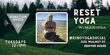 Reset Yoga w/ Marissa tickets