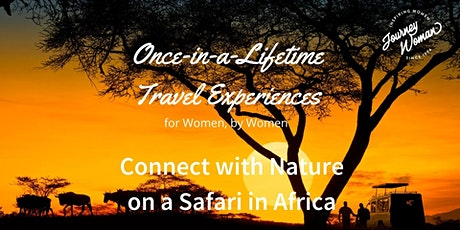 JW Once-in-a-Lifetime Women's Travel Series: Safari in Africa tickets