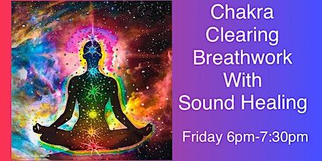Chakra Clearing Breathwork + Sound Healing tickets