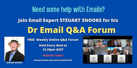Dr Email Weekly Q&A Forum - Every Wednesday from 26 May to 4 Aug 2021 tickets