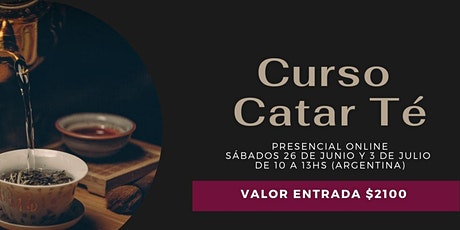 """CURSO CATAR """"TÉ"""": COACHING Y CATA DE TÉ tickets"""