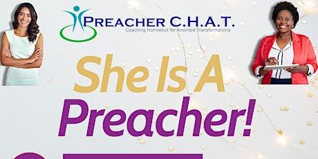 Preacher C.H.A.T.  (Online Coaching:  SHE is a PREACHER!) tickets