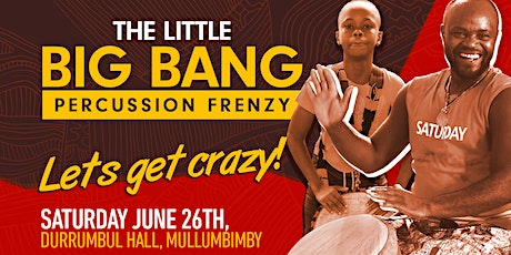 The Little Big Bang Durrumbul Hall tickets