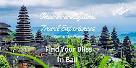 JW Once-in-a-Lifetime Women's Travel Series: Bali biglietti