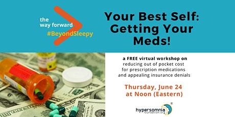 Your Best Self: Getting Your Meds! tickets
