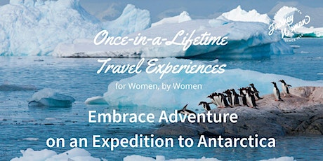 JW Once-in-a-Lifetime Women's Travel Series: Expedition to Antarctica tickets