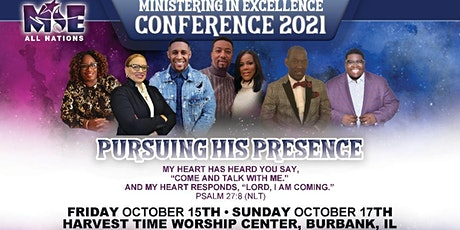 Ministering in Excellence Conference 2021 - Pursuing His Presence tickets