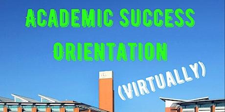 Academic Success Orientation Virtual Session (Summer/Fall 2021) tickets