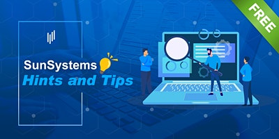 Infor SunSystems Hints and Tips