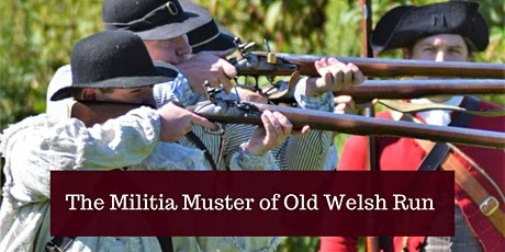 The Militia Muster of Old Welsh Run tickets