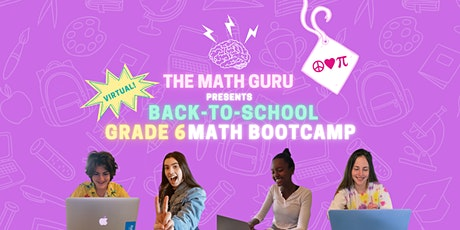 (Virtual) Back-to-School Math Bootcamp: Get Ready for Grade 6! tickets