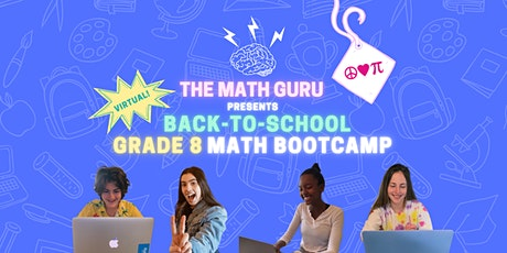 (Virtual) Back-to-School Math Bootcamp: Get Ready for Grade 8! tickets