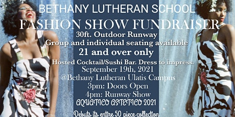 Bethany Lutheran School Fashion Show Fundraiser tickets