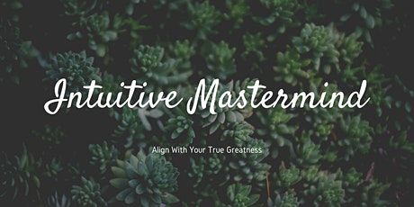 Weekly Intuitive Masterclass tickets