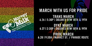 Trans, Dyke & Pride March With The Harvey Milk Club