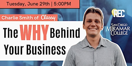 """The Importance of Discovering and Communicating your """"WHY"""" w/ Charlie Smith tickets"""