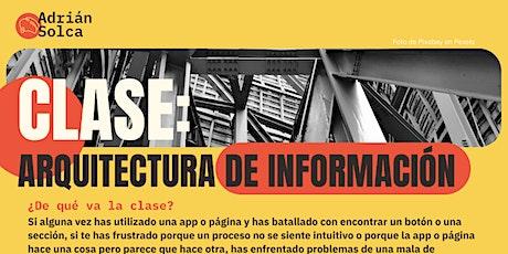 CLASE: ARQUITECTURA DE INFORMACIÓN entradas