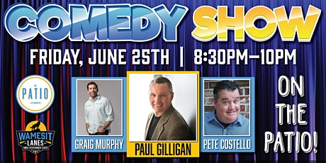 Wamesit  Comedy Series on the Patio! - June 25th tickets