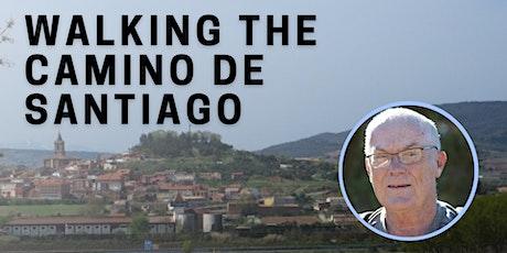 Walking the Camino de Santiago tickets