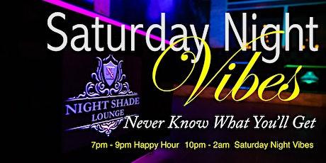 Saturday Night Vibes tickets