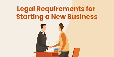 Understand and Review Your Business Structure and Legal Requirements tickets