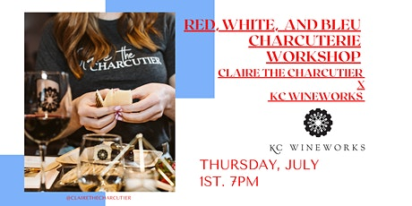 Red, White, and Bleu Charcuterie Workshop tickets