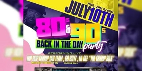 80's 90's Day Party with 69 Boyz and Tag Team tickets