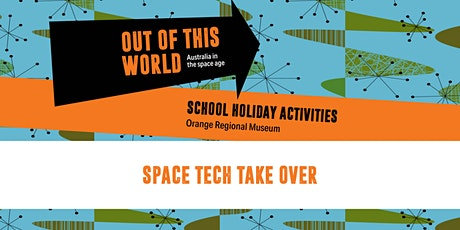 Space Tech Take Over: School Holiday Workshop tickets