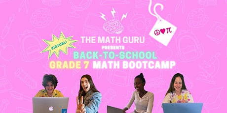 (Virtual) Back-to-School Math Bootcamp: Get Ready for Grade 7! tickets