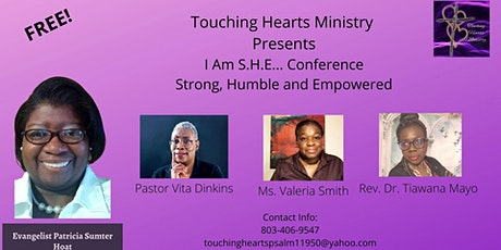 I Am She...Strong, Humble and Empowered Conference tickets