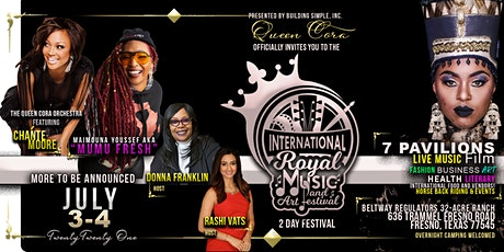 THE INTERNATIONAL ROYAL MUSIC & ART FESTIVAL [ADMISSION] tickets