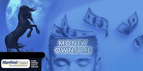 Money Owns Me: Dark Horse Men's Group Meeting June 23 tickets