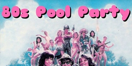 Pretty in Pink, An 80s Pool Party tickets