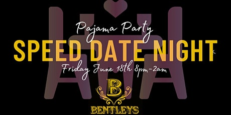 Speed Dating Pajama Party tickets