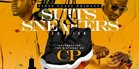 First Class Fridays: Suits and Sneakers Edition tickets