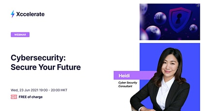 Cybersecurity: Secure Your Future tickets