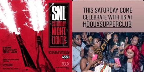 Saturday Night Live At Club Doux Each and Every Saturday tickets