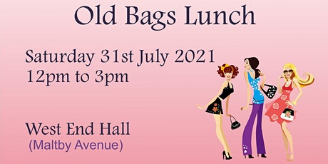 The Old Bags Lunch tickets